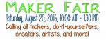 Maker Fair Aug 2016